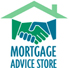Click here to visit the Mortgage Advice Store